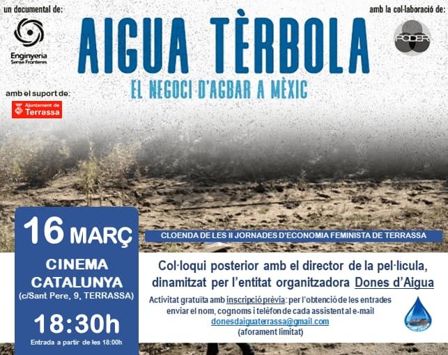 "Documental ""Aigua Tèrbola, el negoci d'Agbar a Mèxic"""